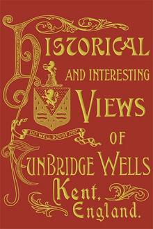 Historical and Interesting Views of Tunbridge Wells - publishers/producers Daniel Bech & Katharina Mahler